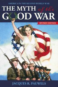 myth of the good war